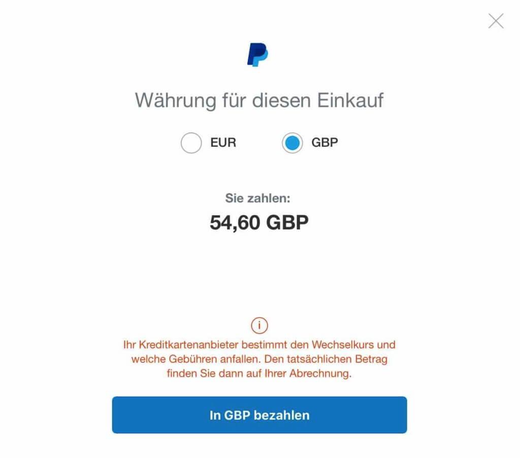 Den Paypal Wechselkurs einstellen und in Fremdwährung bezahlen.